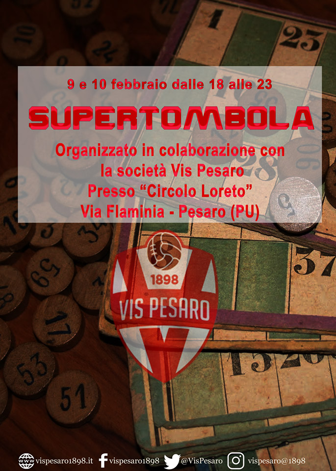 VIS PESARO, SUPERTOMBOLA 9-10 FEBBRAIO CIRCOLO LORETO